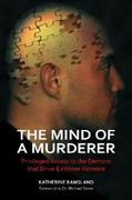 The Mind of a Murderer 1st edition 9780313386725 0313386722