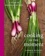 Cooking in the Moment 0 9780307463890 0307463893