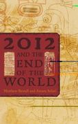 2012 and the End of the World 1st Edition 9781442206090 1442206098