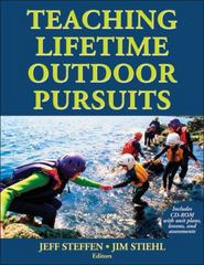 Teaching Lifetime Outdoor Pursuits 0 9780736079990 0736079998