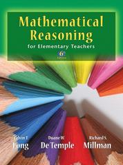 Mathematical Reasoning for Elementary School Teachers 6th Edition 9780321693129 0321693124