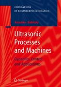 Ultrasonic Processes and Machines 1st edition 9783540720607 354072060X