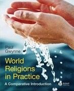 World Religions in Practice 1st edition 9781405167031 1405167033