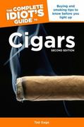 The Complete Idiot's Guide to Cigars, 2nd Edition 2nd edition 9781592575916 1592575919