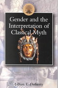 Gender and the Interpretation of Classical Myth 1st Edition 9780715630426 0715630423