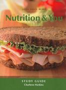 Study Guide for Nutrition and You 1st edition 9780321498038 0321498038