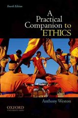 A Practical Companion to Ethics 4th Edition 9780199730582 019973058X