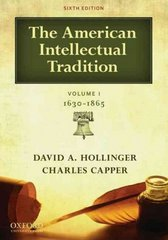 The American Intellectual Tradition 6th Edition 9780195392920 0195392922