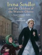 Irena Sendler and the Children of the Warsaw Ghetto 0 9780823422517 0823422518
