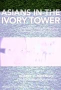 Asians in the Ivory Tower 0 9780807751305 0807751308