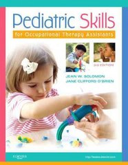 Pediatric Skills for Occupational Therapy Assistants 3rd Edition 9780323059107 0323059104