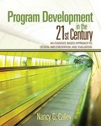 Program Development in the 21st Century 1st Edition 9781412974493 1412974496