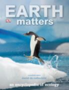 Earth Matters 1st Edition 9780756674922 0756674921