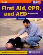 Standard First Aid, CPR, and AED 6th Edition 9781449609450 1449609457