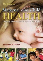 Maternal and Child Health 3rd edition 9781449611590 1449611591