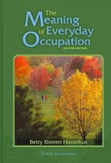 The Meaning of Everyday Occupation 2nd Edition 9781556429347 1556429347