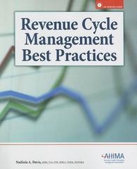 Revenue Cycle Managment Best Practices 1st Edition 9781584262213 1584262214