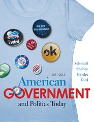 American Government and Politics Today 2011-2012 Edition 15th edition 9780495797678 0495797677