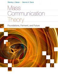 Mass Communication Theory 6th Edition 9780495898870 0495898872