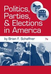 Politics, Parties, and Elections in America 7th edition 9780495899167 049589916X
