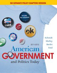 American Government and Politics Today, No Separate Policy Chapters Version, 2011-2012 15th edition 9780495904465 0495904465