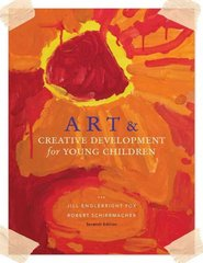 Art and Creative Development for Young Children 7th Edition 9781133172277 113317227X