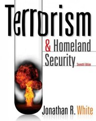 Terrorism and Homeland Security 7th Edition 9780495913368 0495913367
