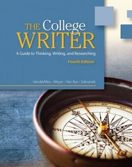 The College Writer 4th edition 9780495915836 0495915831