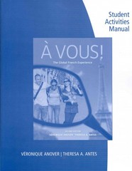 Student Activity Manual for Anover/Antes' À Vous!: The Global French Experience 2nd Edition 9780495916178 049591617X