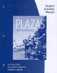 Student Activities Manual for Plazas: Lugar de encuentros 4th edition 9780495916659 049591665X