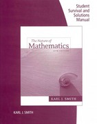 Student Survival and Solutions Manual for Smith's Nature of Mathematics 12th edition 9780538495288 0538495286