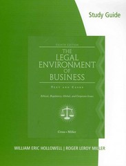 Study Guide for Cross/Miller's The Legal Environment of Business 8th Edition 9780538469791 053846979X