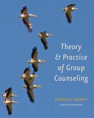 Theory and Practice of Group Counseling 8th edition 9780840033864 0840033869