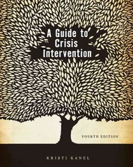 A Guide to Crisis Intervention 4th edition 9780840034298 0840034296