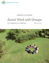 Brooks/Cole Empowerment Series: Social Work with Groups 8th edition 9780840034502 0840034504