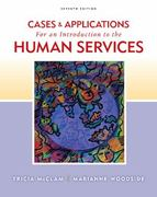 Cases and Applications for Woodside/McClam's An Introduction to Human Services, 7th 7th edition 9780840034472 0840034474