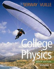 College Physics, Volume 1 9th edition 9780840068484 0840068484