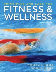 Principles and Labs for Fitness and Wellness 11th edition 9780840069450 0840069456