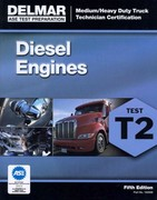 ASE Test Preparation - T2 Diesel Engines 5th Edition 9781111128982 1111128987