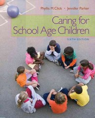 Caring for School-Age Children 6th Edition 9781111298135 1111298130