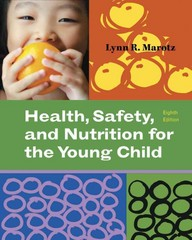 Health, Safety, and Nutrition for the Young Child 8th Edition 9781133172444 113317244X