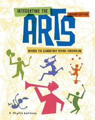Integrating the Arts Across the Elementary School Curriculum 2nd edition 9781133172703 1133172709