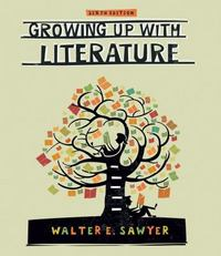 Growing Up with Literature 6th Edition 9781133386391 1133386393