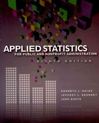 Applied Statistics for Public and Nonprofit Administration 8th edition 9781111342807 1111342806
