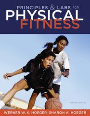 Principles and Labs for Physical Fitness 8th edition 9781111425609 1111425604