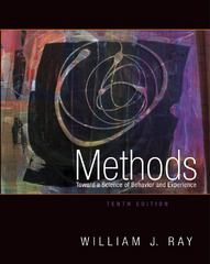 Methods Toward a Science of Behavior and Experience 10th Edition 9781133387336 1133387330