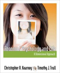 Abnormal Psychology and Life 1st edition 9781111343767 1111343764