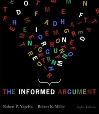 The Informed Argument 8th edition 9781428262300 142826230X