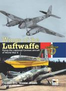 Wings of the Luftwaffe 0 9781902109152 1902109155