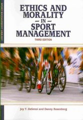 Ethics and Morality in Sports Management 3rd Edition 9781935412137 1935412132